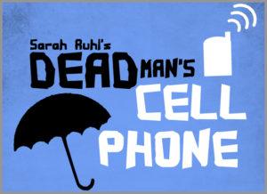 Dead Man's Cell Phone @ Trinity Center
