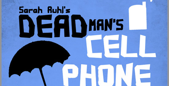 "Cast for ""Dead Man's Cell Phone"" Announced"