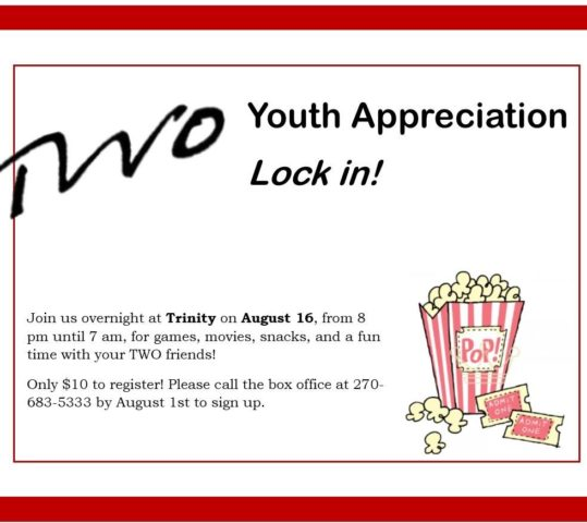TWO Youth Appreciation Lock-In