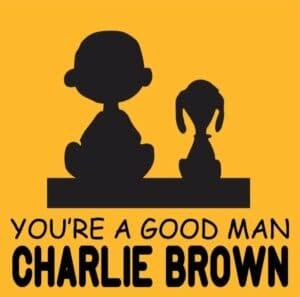 You're A Good Mank, Charlie Brown @ Trinity's Secret Garden